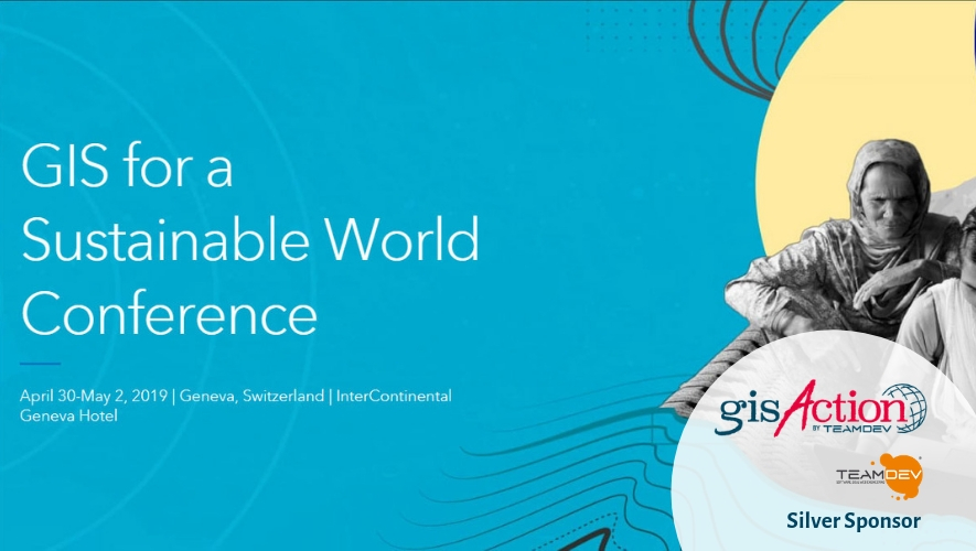 GisAction at GIS for a Sustainable World Conference April 30-May 2, 2019 _ Geneva